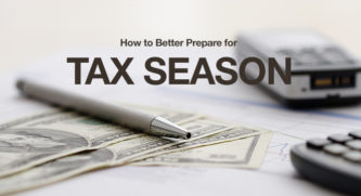 How to better prepare for tax season, with money a pen, and a calculator in the background