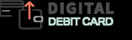 Digital Debit Card